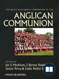 The Wiley-Blackwell Companion to the Anglican Communion