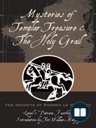 Mysteries of Templar Treasure & the Holy Grail