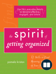 The Spirit of Getting Organized