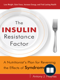 The Insulin Resistance Factor