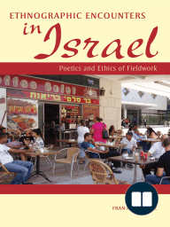 Ethnographic Encounters in Israel