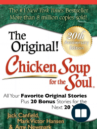 Chicken Soup for the Soul 20th Anniversary Edition [Excerpt]