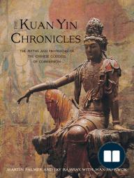 The Kuan Yin Chronicles