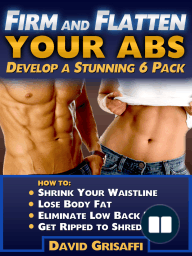 Firm and Flatten Your Abs