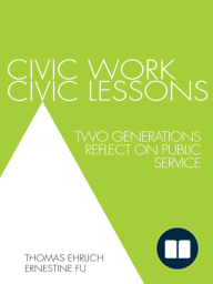 Civic Work, Civic Lessons