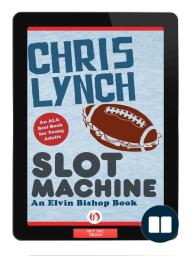 Slot Machine by Chris Lynch [Excerpt]