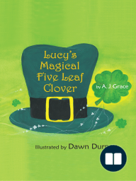 Lucy's Magical Five Leaf Clover