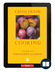 Canal House Cooking Volume 4