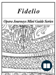 Beethoven's Fidelio:Opera Journeys Mini Guide Series