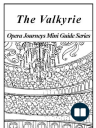 Wagner's The Valkyrie (Die Walküre)