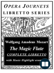 Mozart's The Magic Flute (Die Zauberflöte)