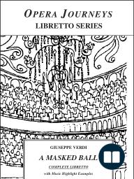 Verdi's A Masked Ball (Un Ballo in Maschera)