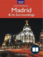 Madrid & Its Surroundings - Travel Adventures