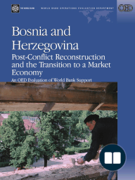 Bosnia and Herzegovina--Post-Conflict Reconstruction and the Transition to a Market Economy