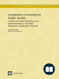 Compulsory Licensing for Public Health