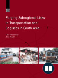 Forging Subregional Links in Transportation and Logistics in South Asia