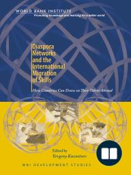 Diaspora Networks and the International Migration of Skills