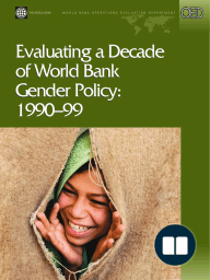 Evaluating a Decade of World Bank Gender Policy