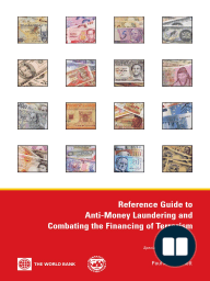 Reference Guide to Anti-Money Laundering and Combating the Financing of Terrorism, Second edition