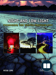 Night and Low-Light Techniques for Digital Photography