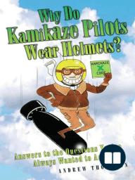 Why Do Kamikaze Pilots Wear Helmets?