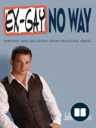 Ex-Gay No Way