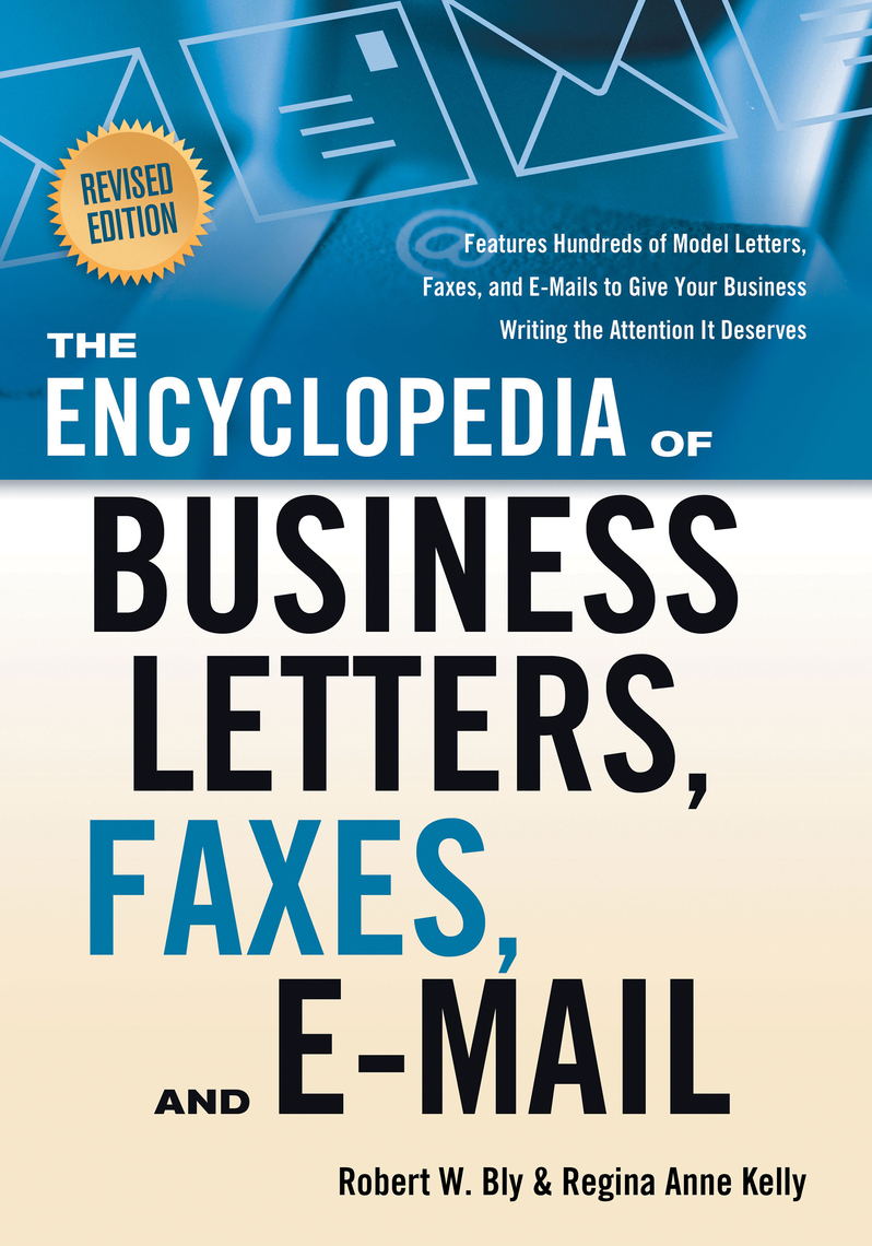 The Encyclopedia Of Business Letters Fax Memos And E Mail