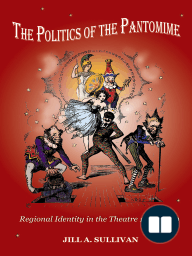 The Politics of the Pantomime