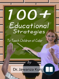 100+ Educational Strategies to Teach Children