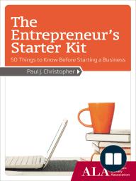 The Entrepreneur's Starter Kit
