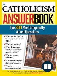 Catholicism Answer Book