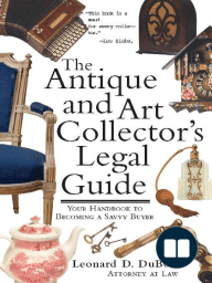 The Antique and Art Collector's Legal Guide