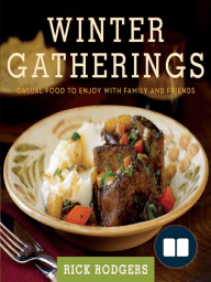 Winter Gatherings: Casual Food to Enjoy with Family and Friends