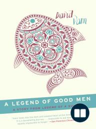 A Legend of Good Men