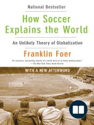 How Soccer Explains the World