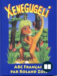 ABC Xenegugeli, Français