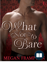 What Not to Bare by Megan Frampton (Excerpt)