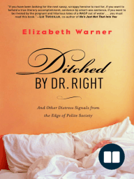 Ditched by Dr. Right