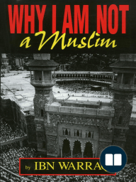 Why I Am Not a Muslim