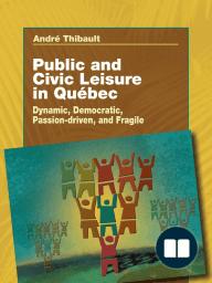 Public and Civil Leisure in Quebec