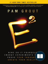 E-squared by Pam Grout ~ Experiment 1