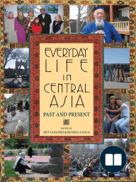 Everyday Life in Central Asia