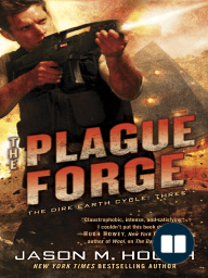 THE PLAGUE FORGE by Jason Hough, Excerpt