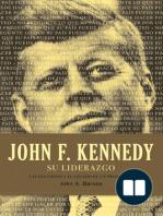 John F. Kennedy su liderazgo