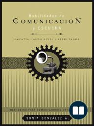 Habilidades de comunicación y escucha