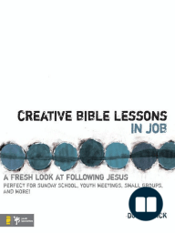 Creative Bible Lessons in Job
