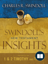 Insights on 1 and 2 Timothy, Titus