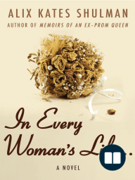 In Every Woman's Life . . .
