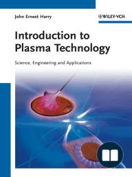 Introduction to Plasma Technology