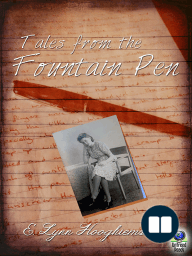 Tales from the Fountain Pen